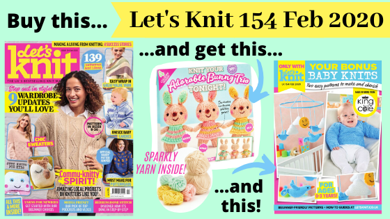 Let's Knit 154 February 2020: Look Inside!