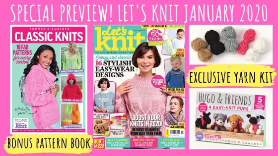 Magazine Preview: Look inside Let's Knit Issue 153 January 2020