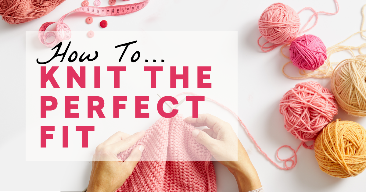 knit The Perfect Fit