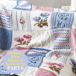 Debbie Bliss Primavera Blanket Knitalong Part 6 Knitting Pattern