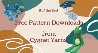 5 of the Best Free Pattern Downloads From Cygnet Yarns!