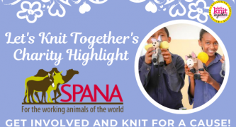 Let's Knit Together's Charity Highlight: SPANA Big Knit for Vets