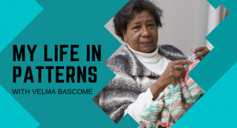 My Life In Patterns With The Incredible Velma Bascome