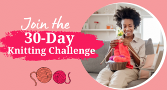 30 Day Challenge: Join the ultimate knitting event