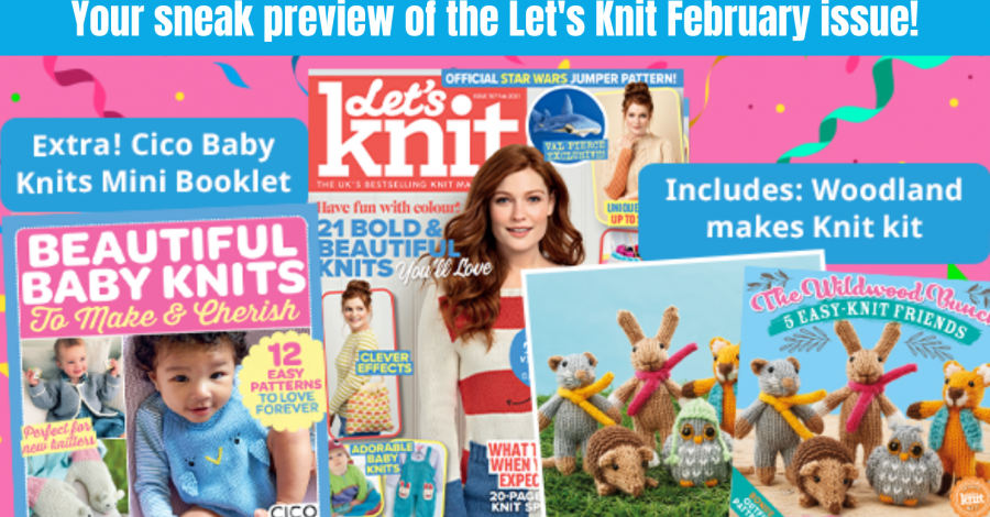 Exclusive Preview: Let's Knit issue 167 February 2021