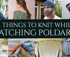 11 Things To Knit While Watching Poldark