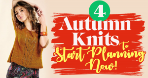 4 Autumn Knits To Start Planning Now