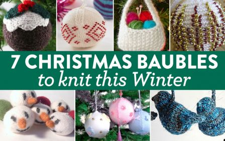 7 Christmas Baubles To Knit This Winter