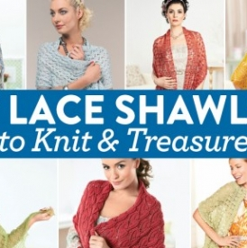 7 Lace Shawls to Knit and Treasure