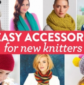 7 Easy Accessories for New Knitters