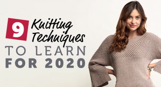 9 Knitting Techniques to Learn for 2020