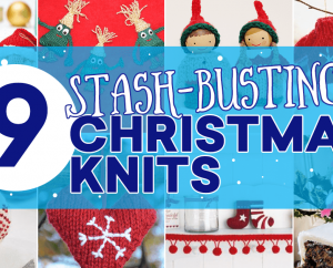 9 Stash-Busting Christmas Knits You Can Make In An Evening
