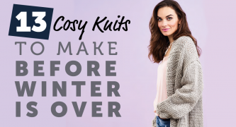 13 Cosy Knits to Make Before Winter is Over