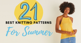 21 Best Knitting Patterns For Summer