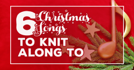 6 Christmas Songs To Knit To