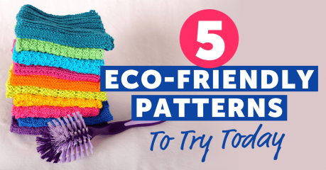 5 Eco-Friendly Knitting  Patterns To Try Today