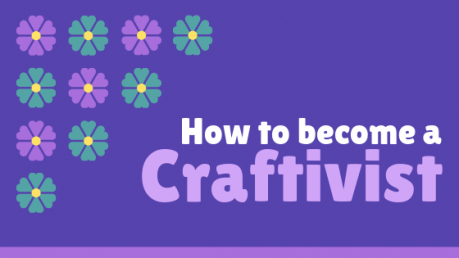 How To Become A Craftivist