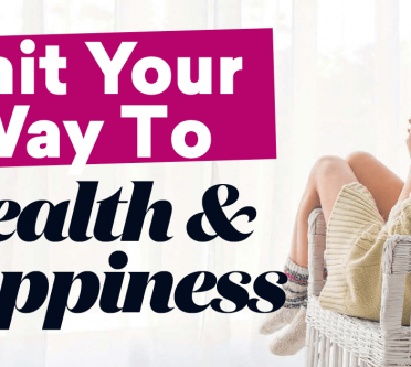 Knit Your Way To Health And Happiness