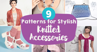 9 Patterns for Stylish Knitted Accessories