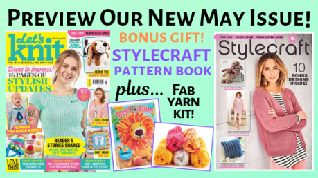Exclusive Preview! Let's Knit May 2019