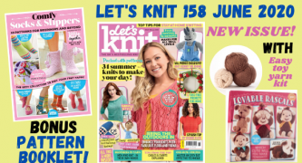 Let's Knit Magazine Preview: Issue 158 June 2020
