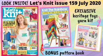 Let's Knit Magazine Preview: Issue 159 July 2020