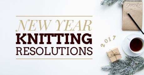 New Year Knitting Resolutions