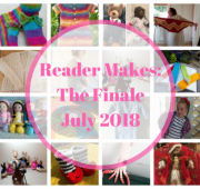 Reader Makes: The Finale July 2018