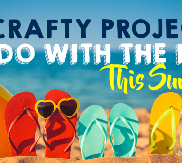 15 Crafty Projects To Do With The Kids This Summer