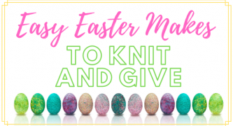 40 Easy Easter Makes To Knit And Give
