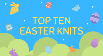 Top Ten Easter Knits