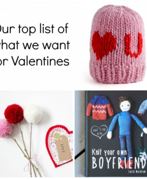 Our Top List of what we want for Valentine's!