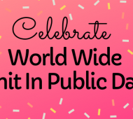Celebrate World Wide Knit In Public Day