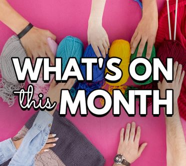 What's On This Month?