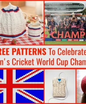 Celebrate England Women's Cricket World Cup Win With These Fab FREE Patterns!