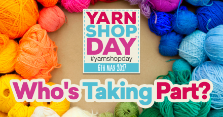 Yarn Shop Day 2017 - Is your local yarn shop getting involved?