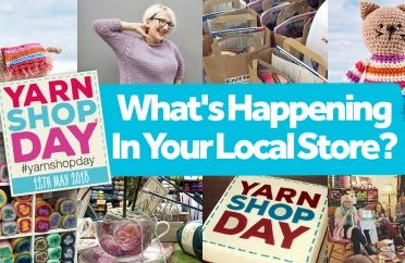 Yarn Shop Day 2018: What's Happening At Your Local Store?