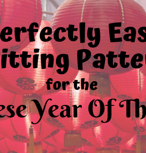 Perfectly Easy Knitting Patterns For The Chinese Year Of The Pig