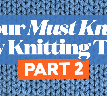 Your Must-Know Toy Knitting Tips - Part 2!