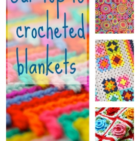 Our top 10 crocheted blankets