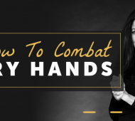 How To Combat Dry Hands