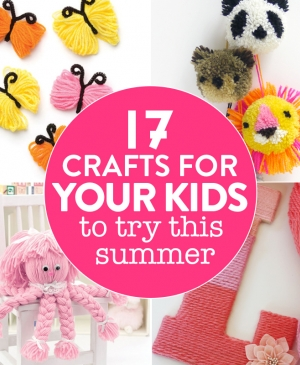 17 crafts for your kids to try this summer