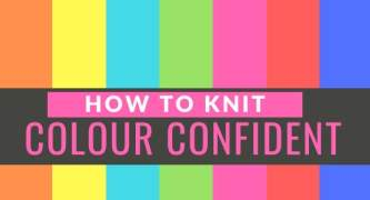 How To Knit Colour Confident