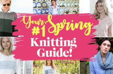 YOUR #1 SPRING KNITTING GUIDE!