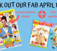 EXCLUSIVE PREVIEW: Let's Knit Issue 143 April 2019