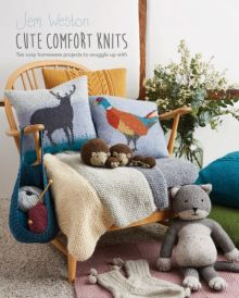 Cute Comfort Knits by Jem Weston