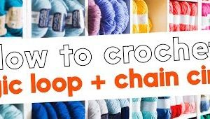 How to Crochet: magic loop and chain circles